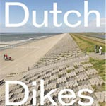 Dutch Dikes photographic book of Holland flood protection system