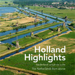 Holland Highlights hardcover coffee table book Netherlands