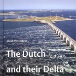 The Dutch and their Delta hardcover photo book Delta Works Project