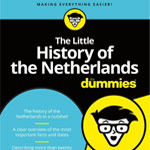 The Little History of the Netherlands for Dummies book