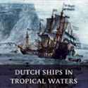 Dutch-Ships-in-Tropical-Waters-Holland-marine-colonial-history-book