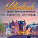 Netherlands-The-30-Best-Tips-for-Your-Trip-travel-book-(2017)