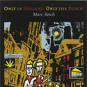 Only-in-Holland-Only-the-Dutch-humor-culture-book-Netherlands