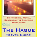 The Hague Travel Guide book