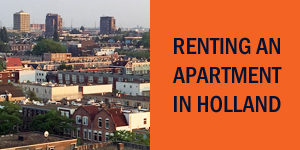 how to rent an apartment in Holland Netherlands